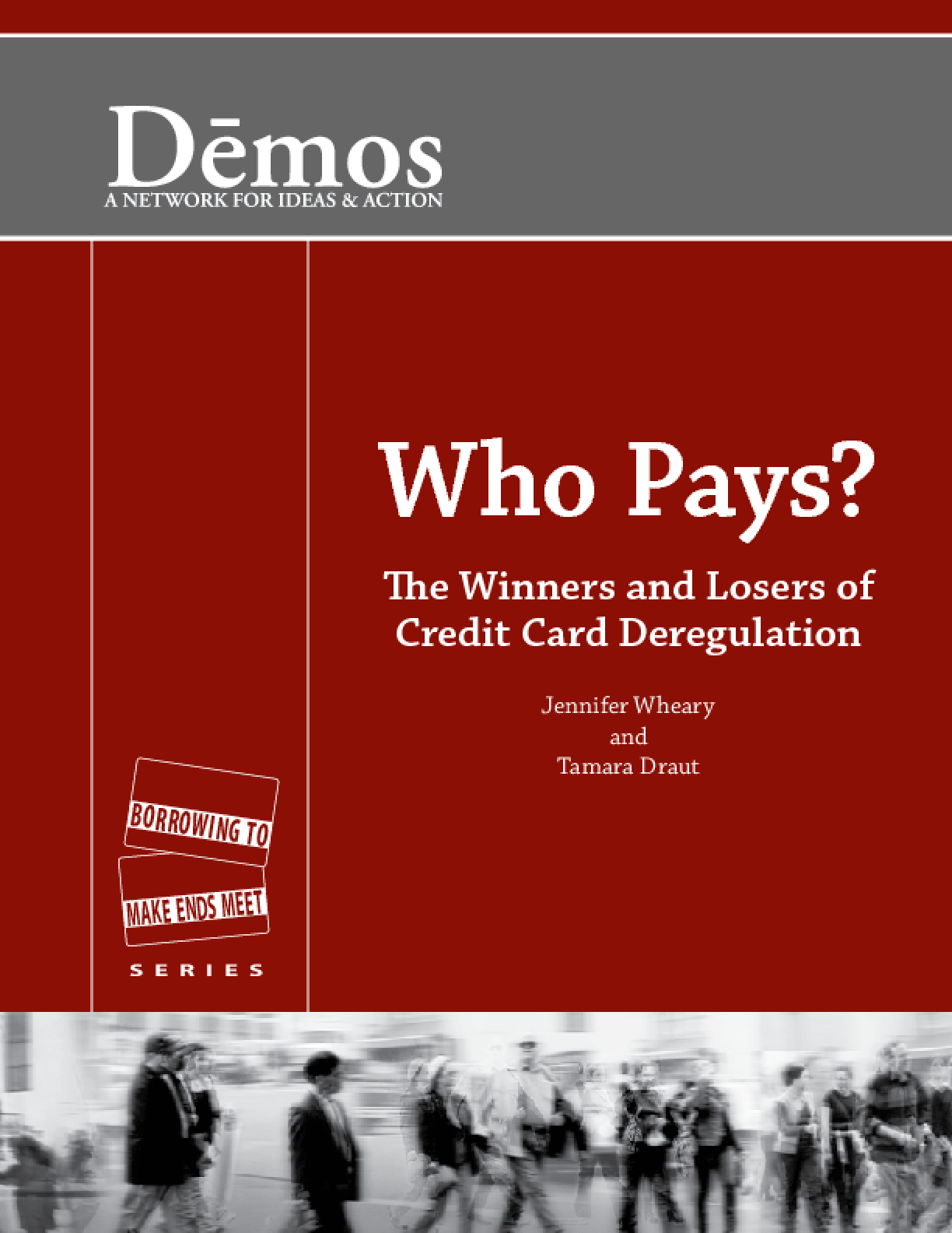 Who Pays?: The Winners and Losers of Credit Card Deregulation