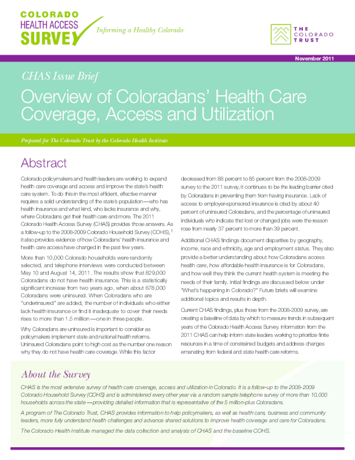 Overview of Coloradans' Health Care Coverage, Access and Utilization 2011