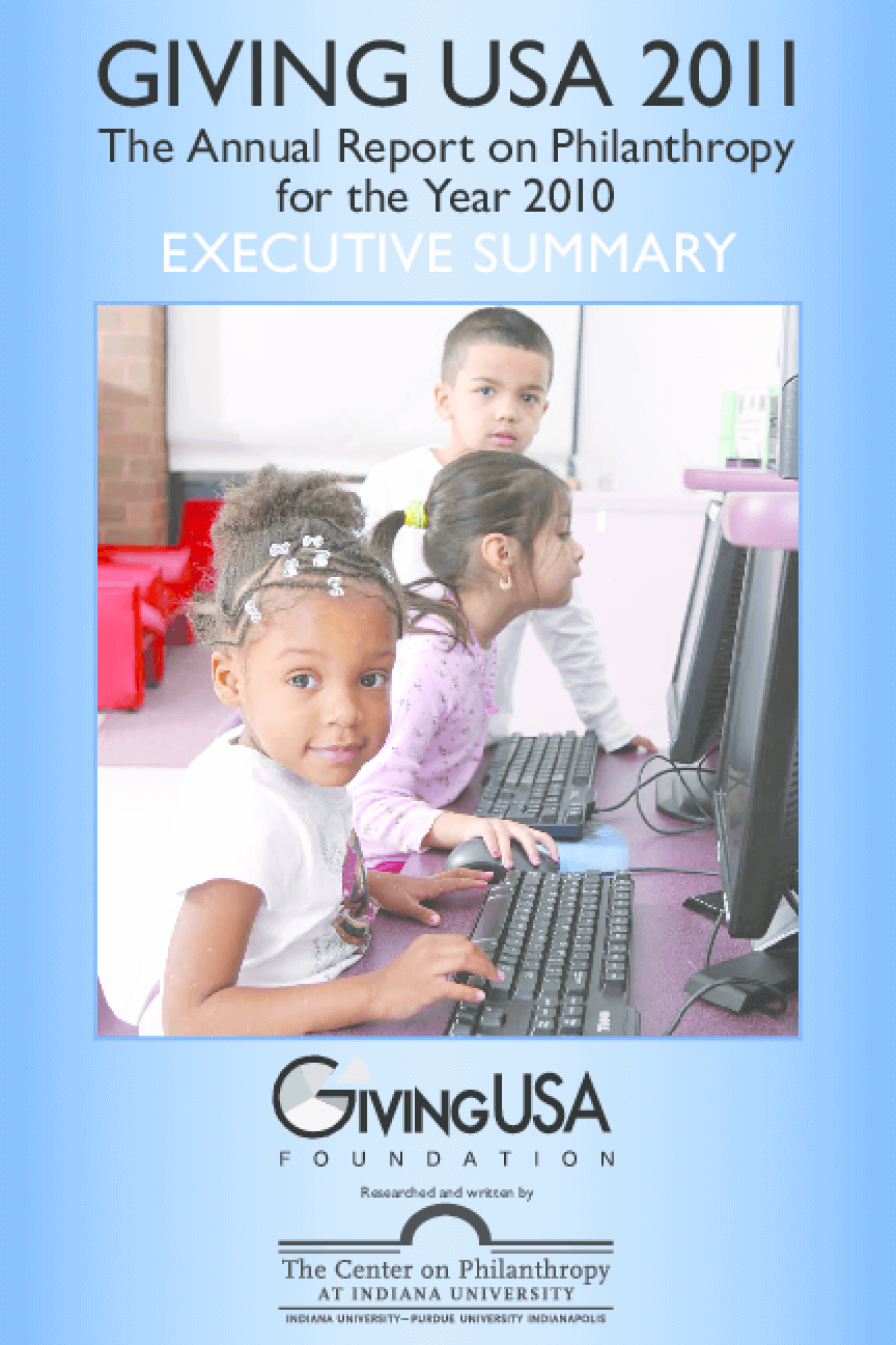 Giving USA 2011: The Annual Report on Philanthropy for the Year 2010 Executive Summary
