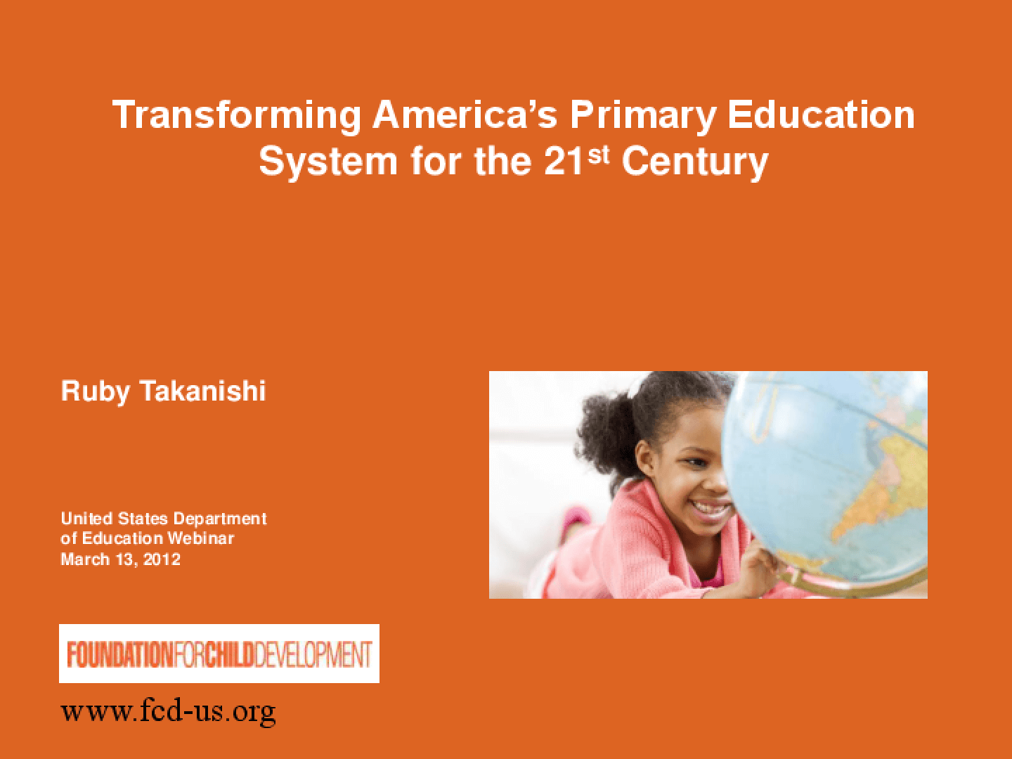 Transforming America's Primary Education System for the 21st Century