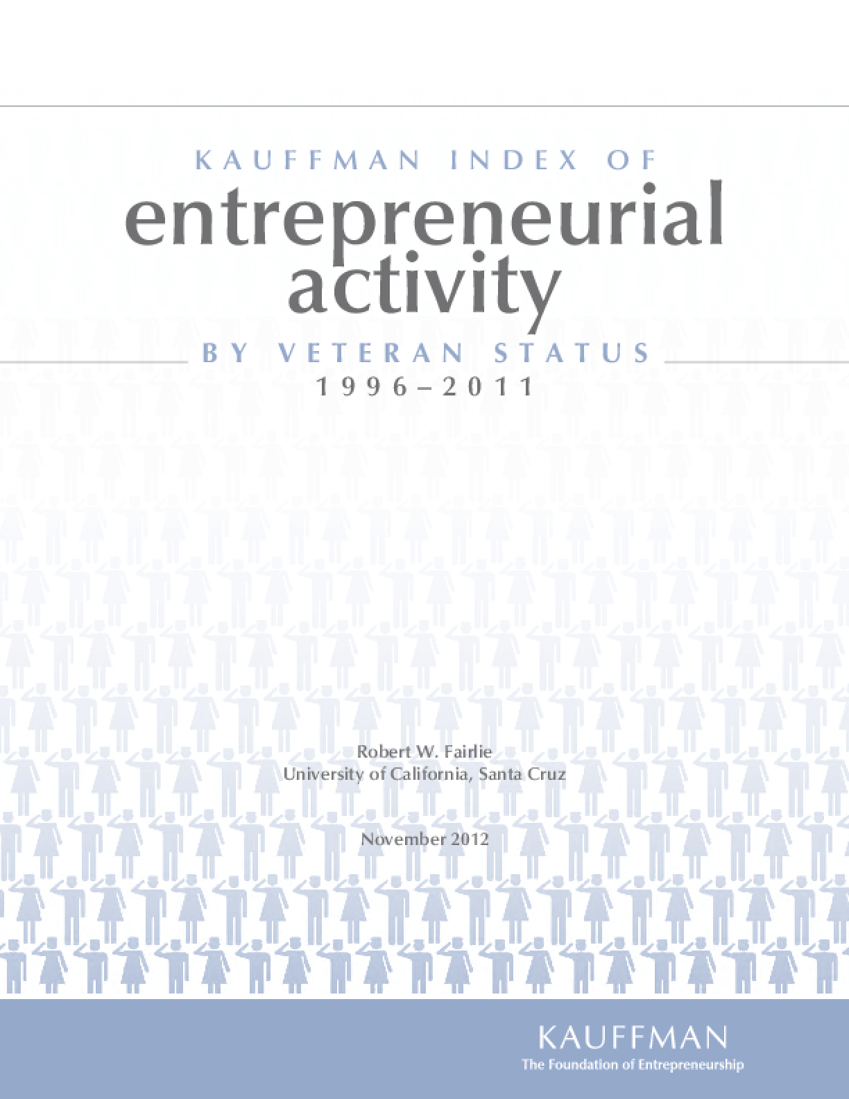 The Kauffman Index of Entrepreneurial Activity (KIEA) by Veteran Status: 1996-2011