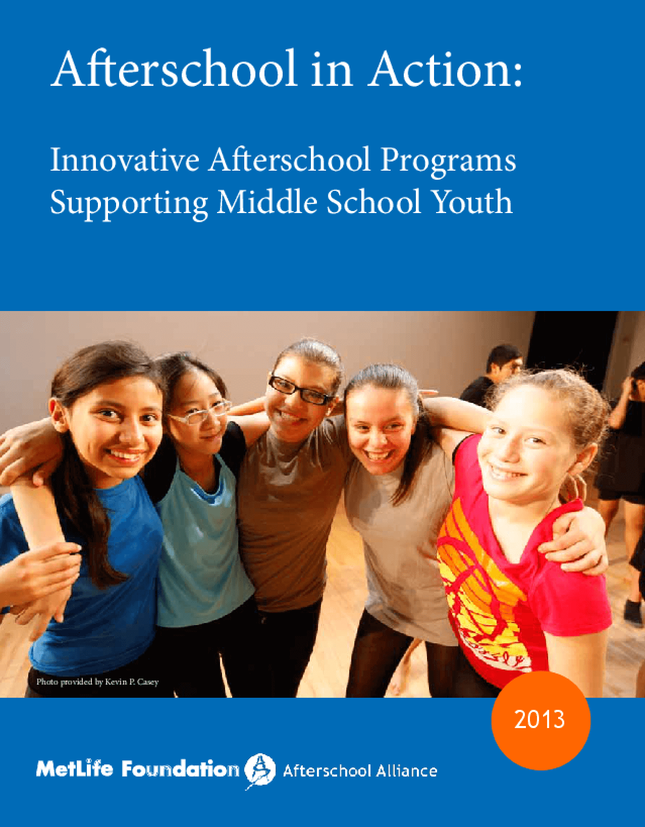 Afterschool in Action: Innovative Afterschool Programs Supporting Middle School Youth