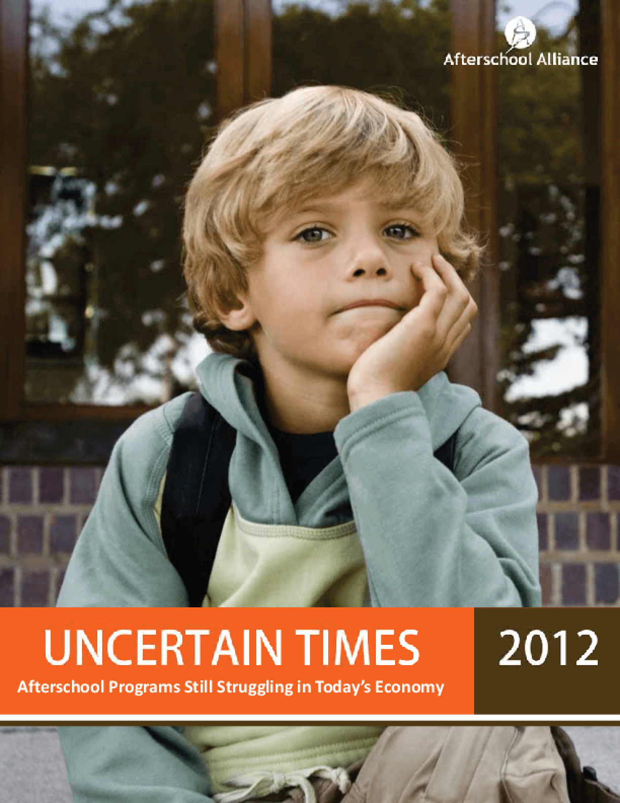 Uncertain Times 2012: Afterschool Programs Still Struggling in Today's Economy