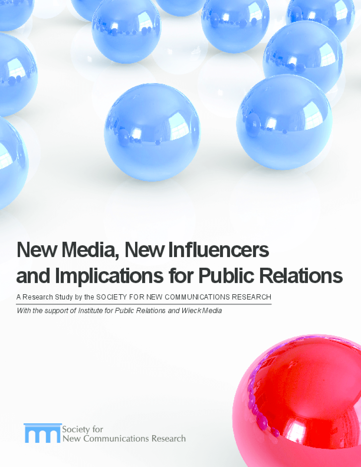 New Media, New Influencers and Implications for Public Relations