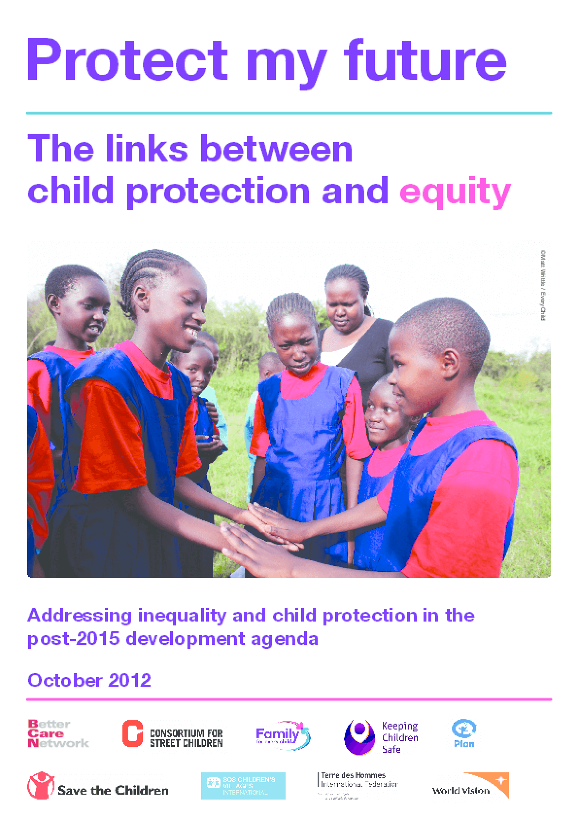 Protect My Future: The Links Between Child Protection and Equity