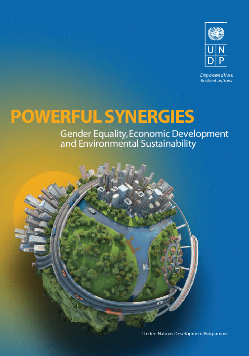 Powerful-synergies: Gender Equality, Economic Development and Environmental Sustainability