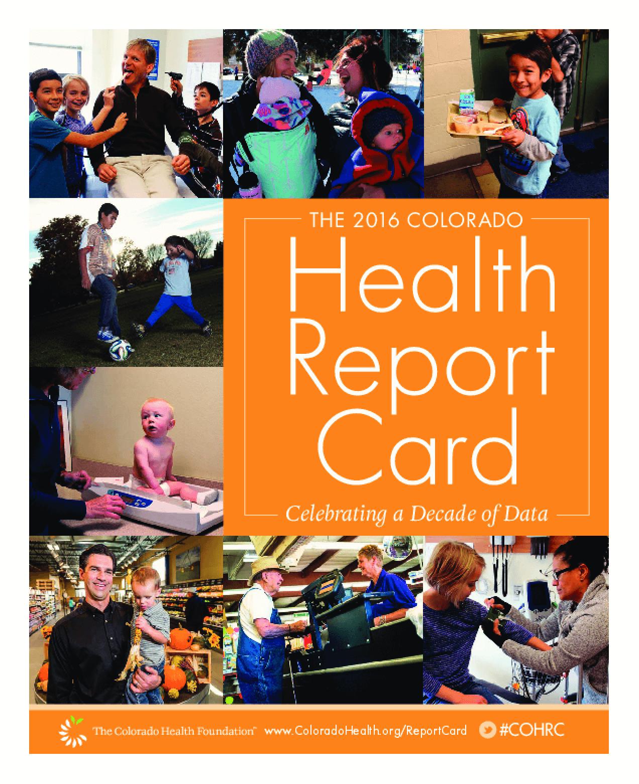 The 2016 Colorado Health Report Card: Celebrating a Decade of Data