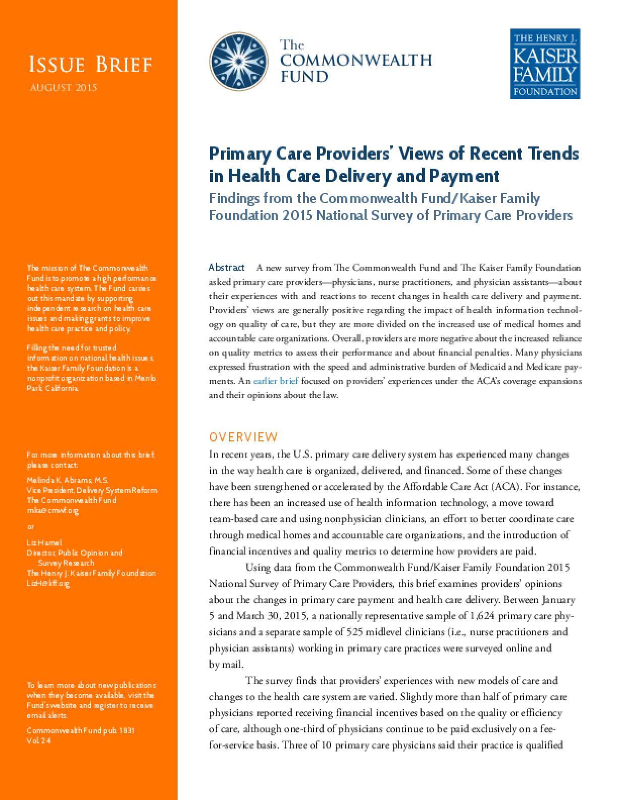 Primary Care Providers' Views of Recent Trends in Health Care Delivery and Payment:Findings from the Commonwealth Fund/Kaiser Family Foundation 2015 National Survey of Primary Care Providers