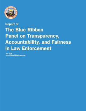The Blue Ribbon Panel on Transparency, Accountability, and Fairness in Law Enforcement