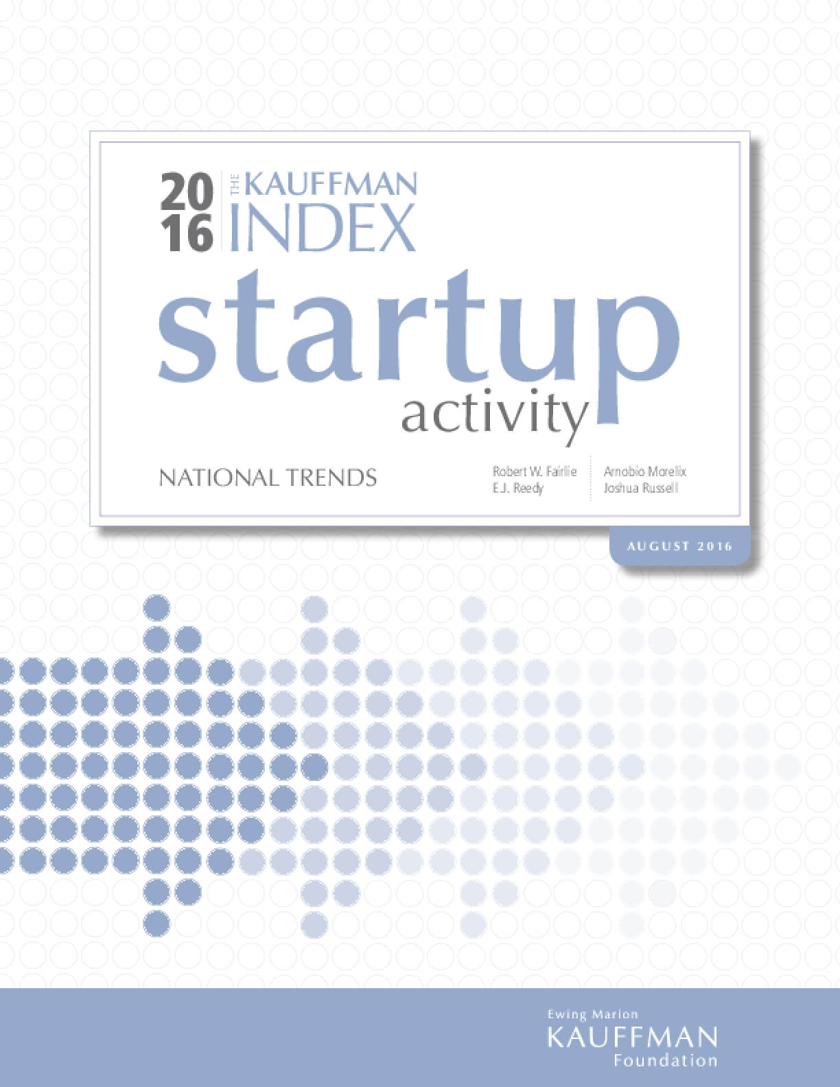The Kauffman Index: Startup Activity National Trends - 2016