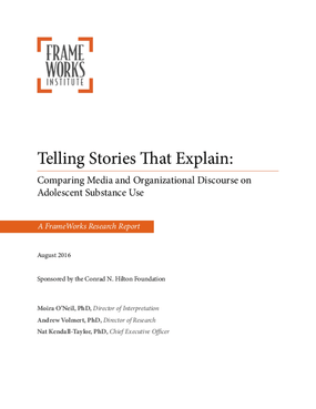 Telling Stories That Explain: Comparing Media and Organizational Discourse on Adolescent Substance Use