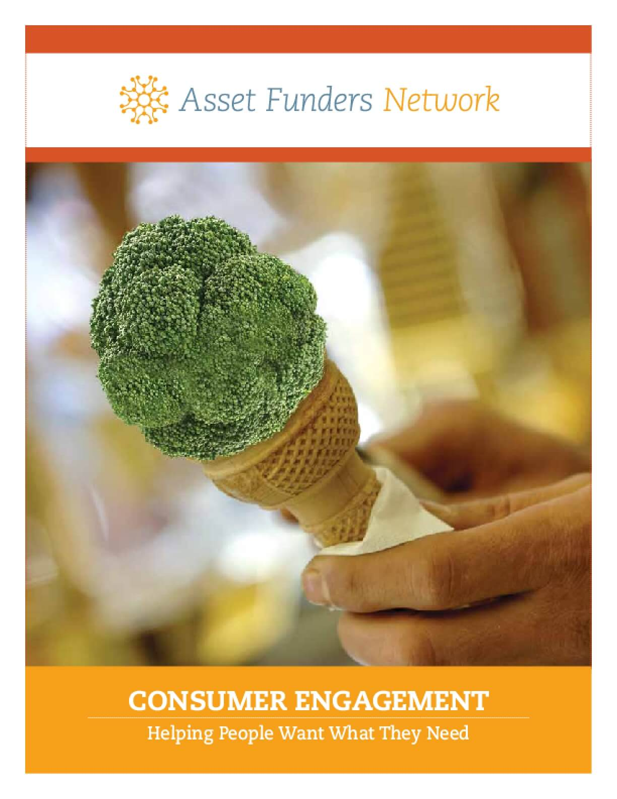 Consumer Engagement: Helping People Want What They Need