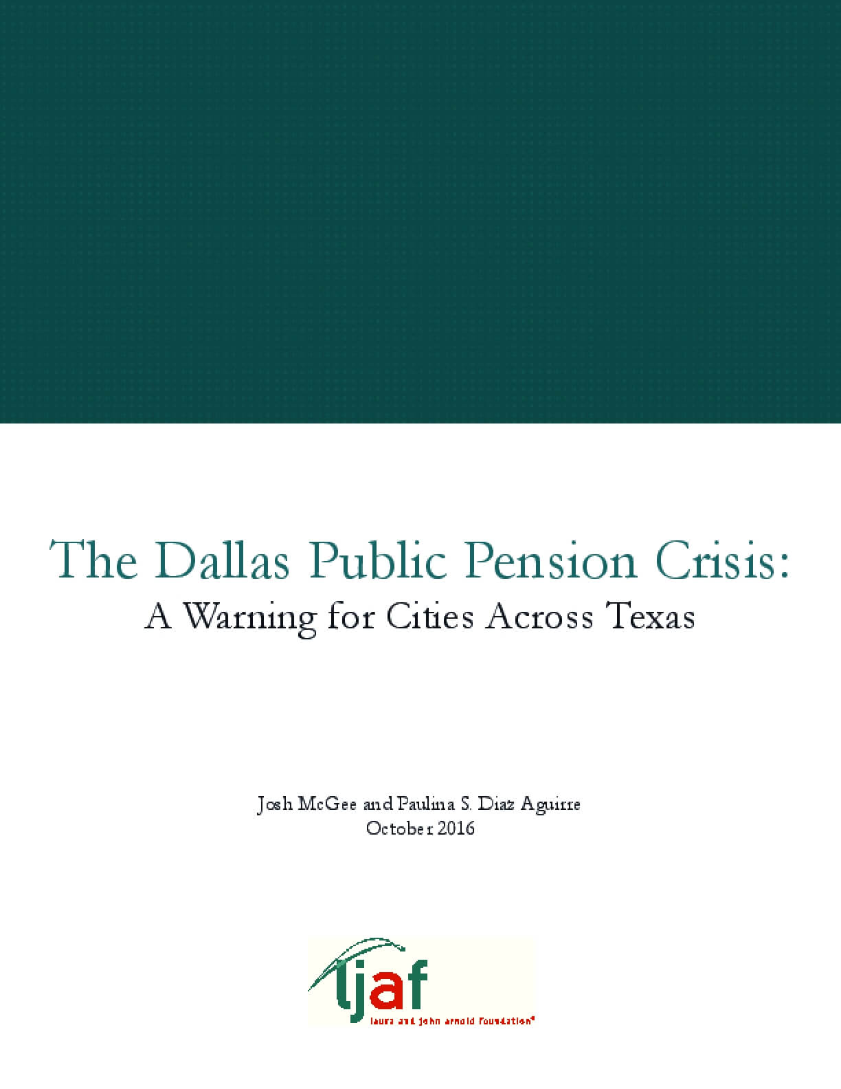 The Dallas Public Pension Crisis: A Warning for Cities Across Texas
