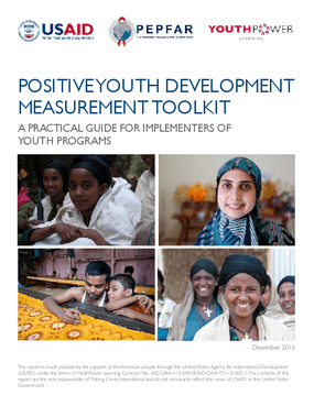 Positive Youth Development Measurement Toolkit: A Practical Guide for Implementers of Youth Programs