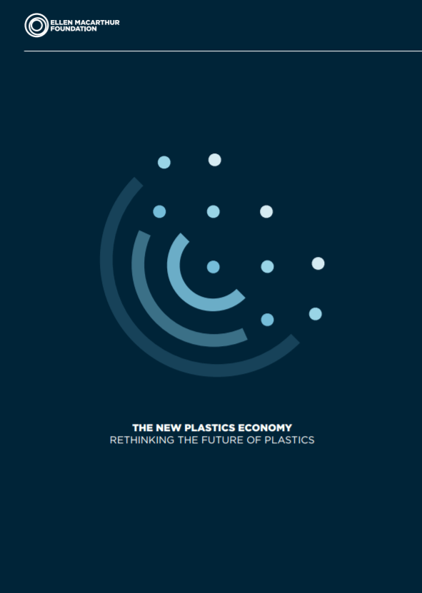 The New Plastics Economy -- Rethinking the future of plastics