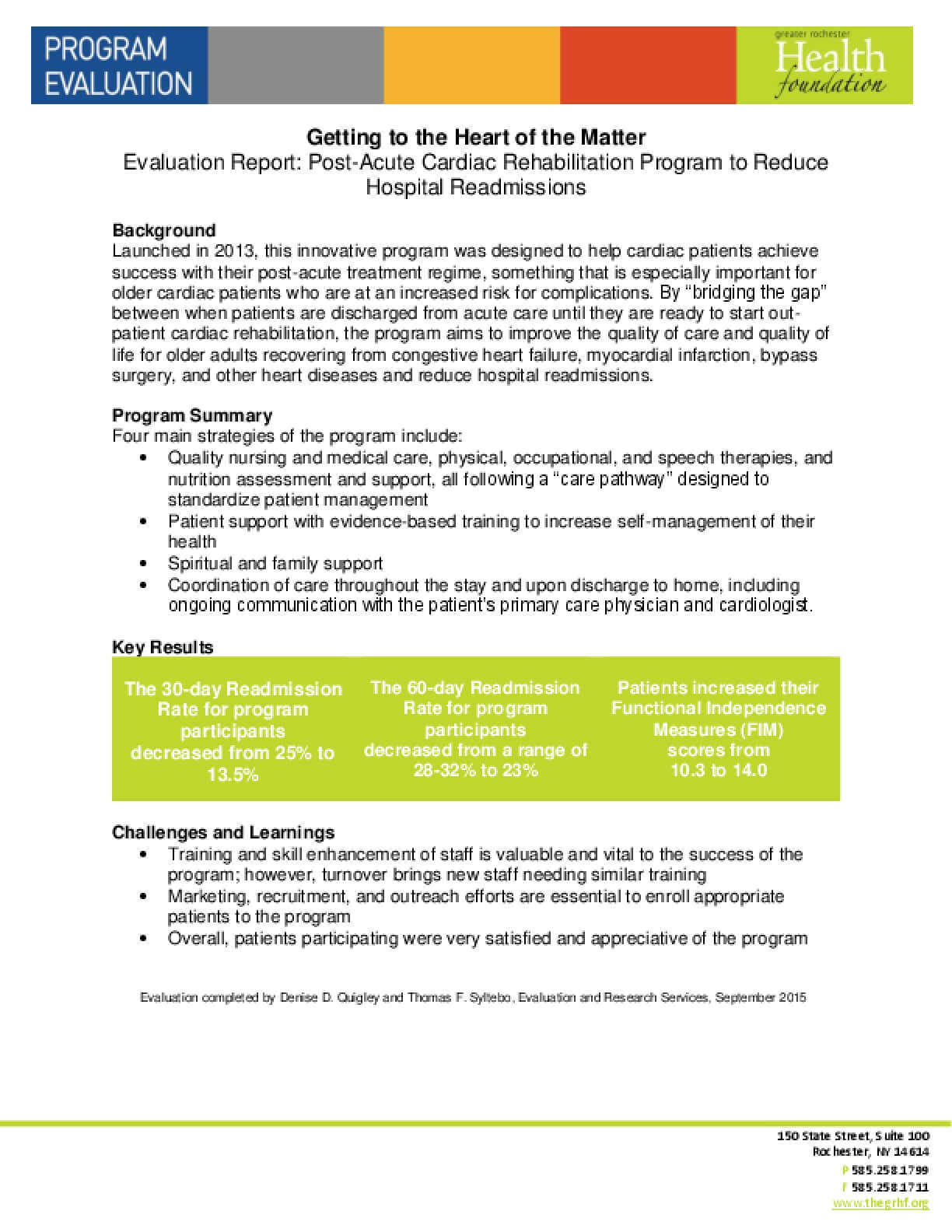 Getting to the Heart of the Matter Evaluation Report: Post-Acute Cardiac Rehabilitation Program to Reduce Hospital Readmissions
