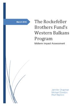 The Rockefeller Brothers Fund's Western Balkans Program Midterm Impact Assessment