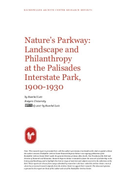 Nature's Parkway: Landscape and Philanthropy at the Palisades Interstate Park, 1900-1930