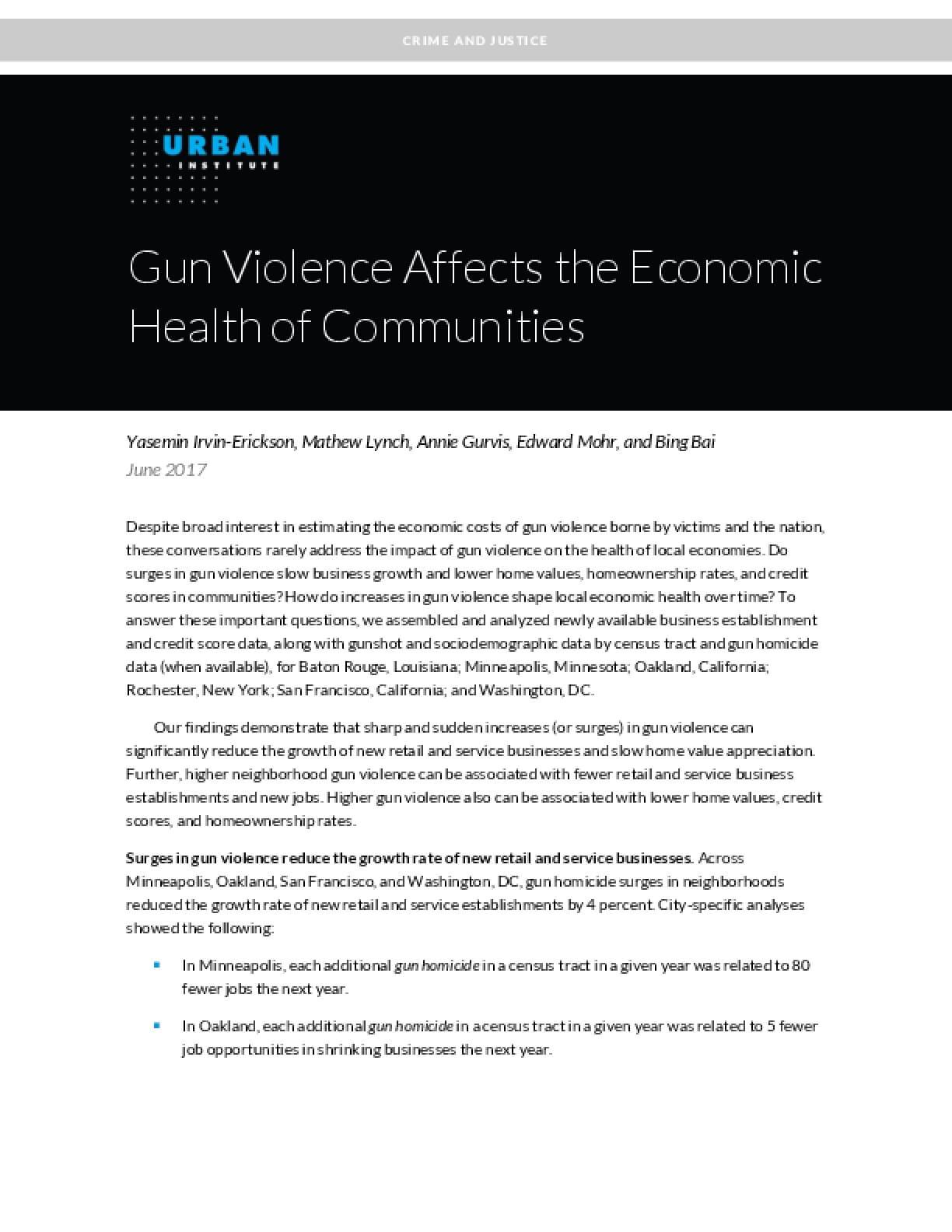 Gun Violence Affects the Economic Health of Communities