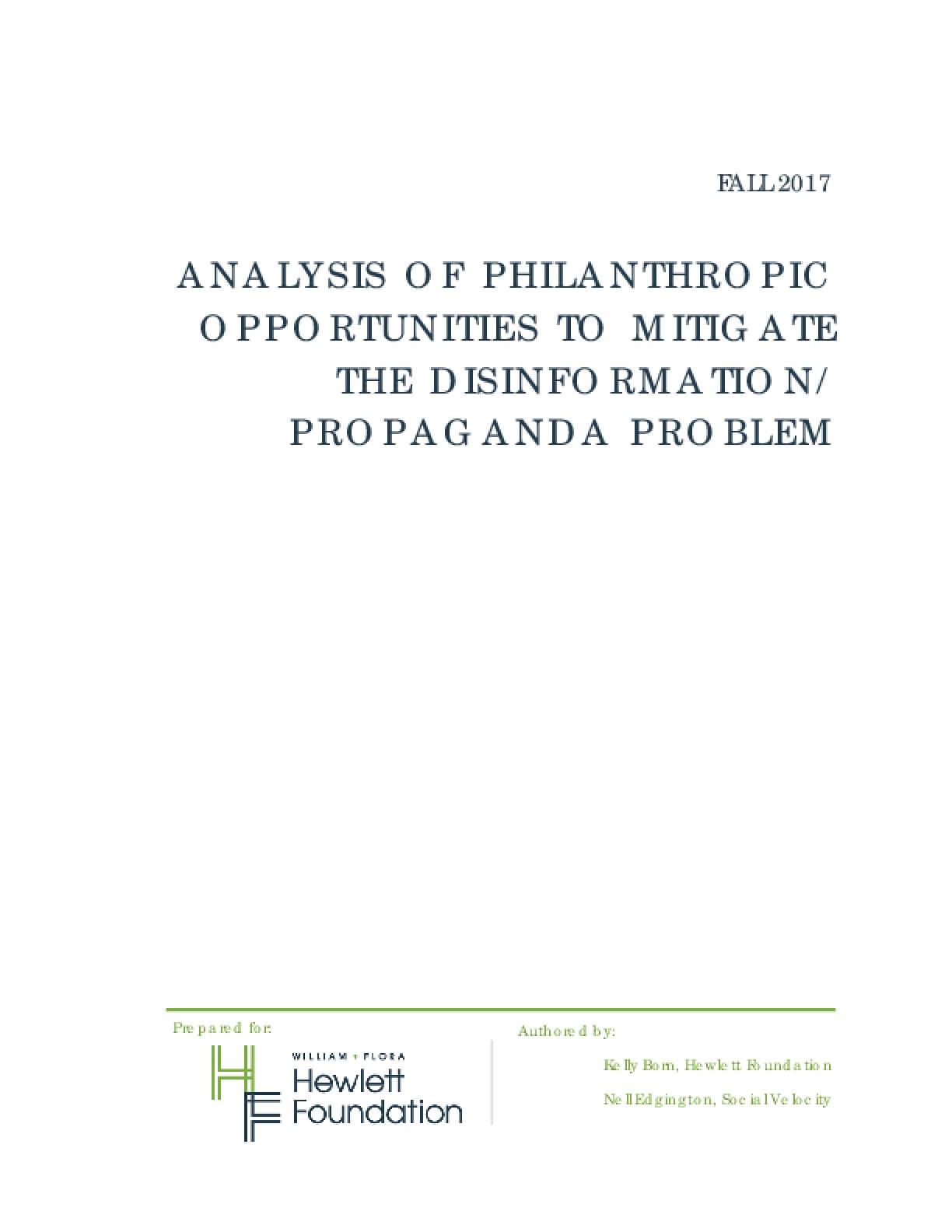 Analysis of Philanthropic Opportunities to Mitigate the Disinformation/Propaganda Problem