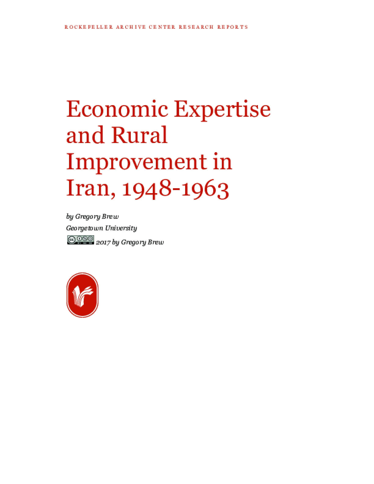 Economic Expertise and Rural Improvement in Iran, 1948-1963