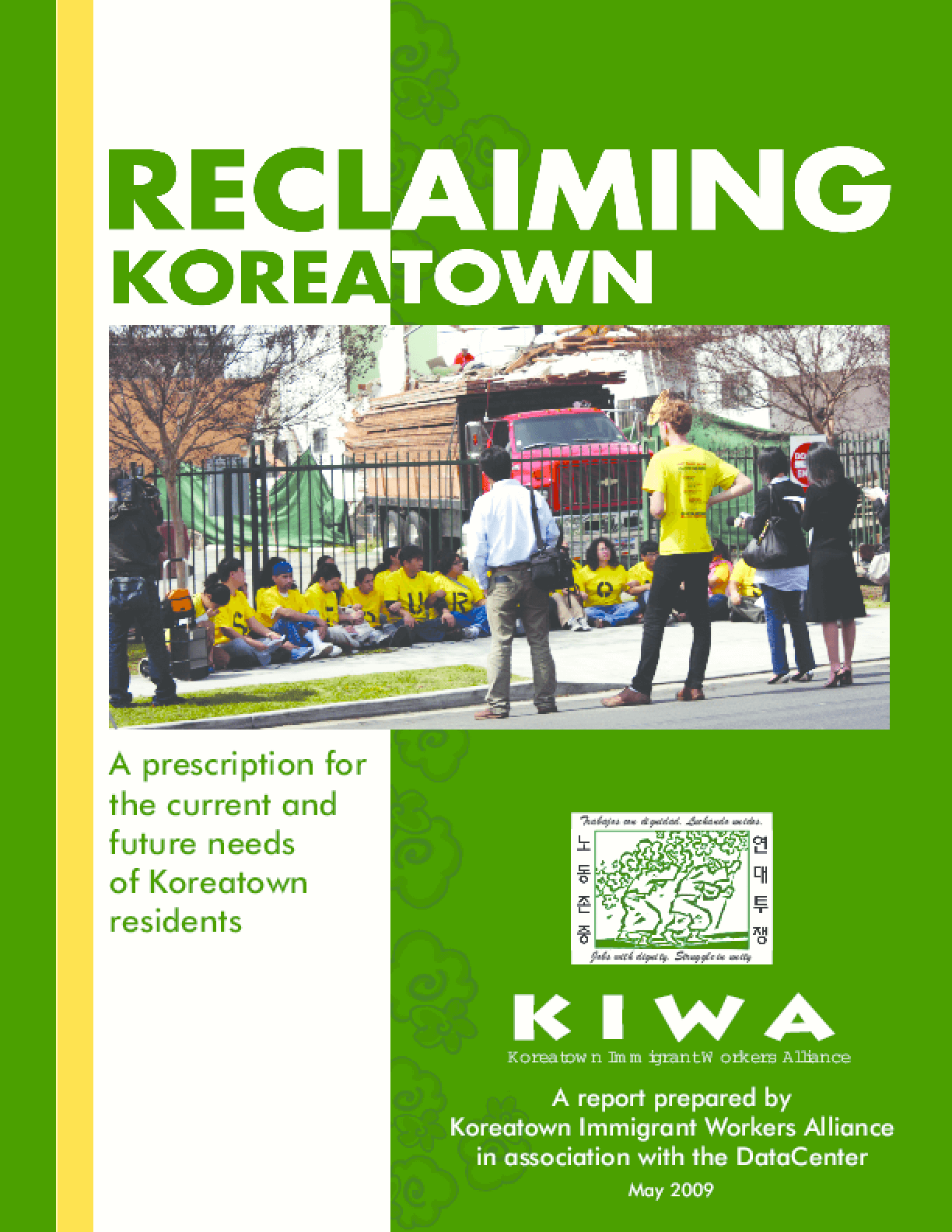 ReClaiming Koreatown: A prescription for the current and future needs of Koreatown residents