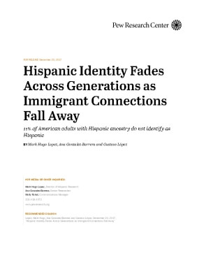 Hispanic Identity Fades Across Generations as Immigrant Connections Fall Away