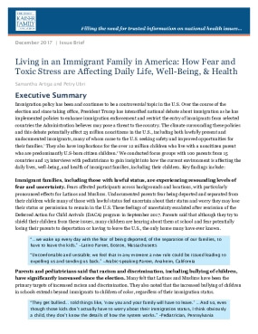 Living in an Immigrant Family in America: How Fear and Toxic Stress are Affecting Daily Life, Well-Being, & Health