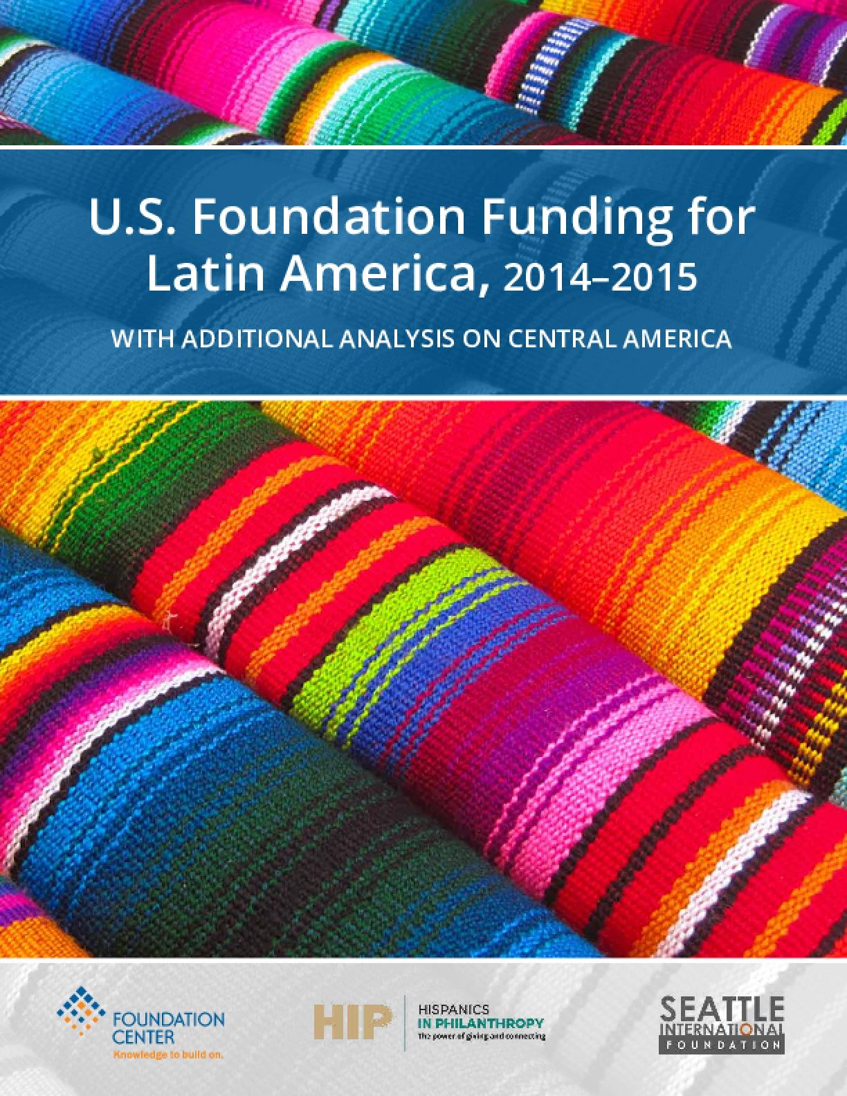 U.S. Foundation Funding for Latin America, 2014–2015