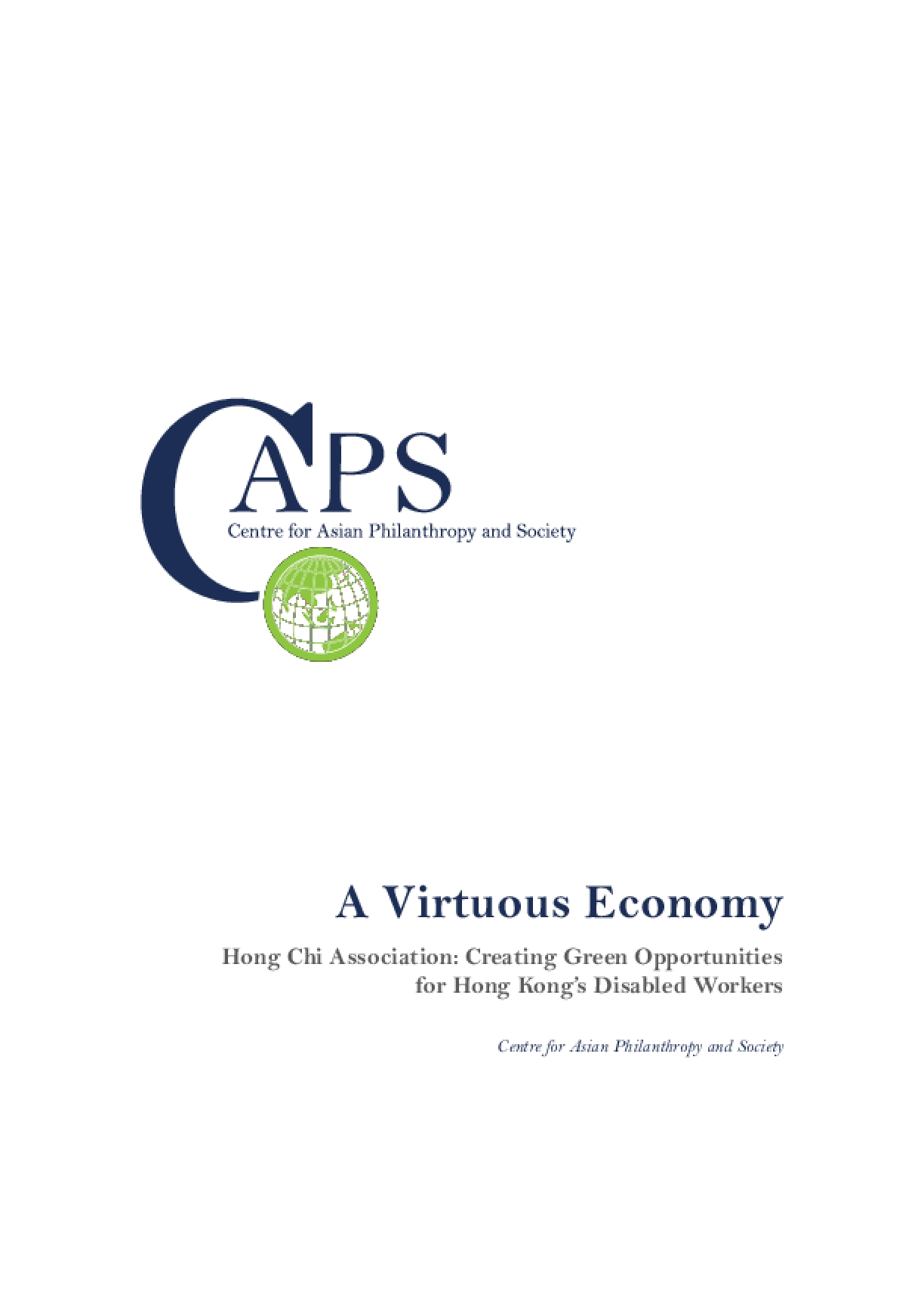 A Virtuous Economy: Hong Chi Association - Creating Green Opportunities for Hong Kong's Disabled Workers