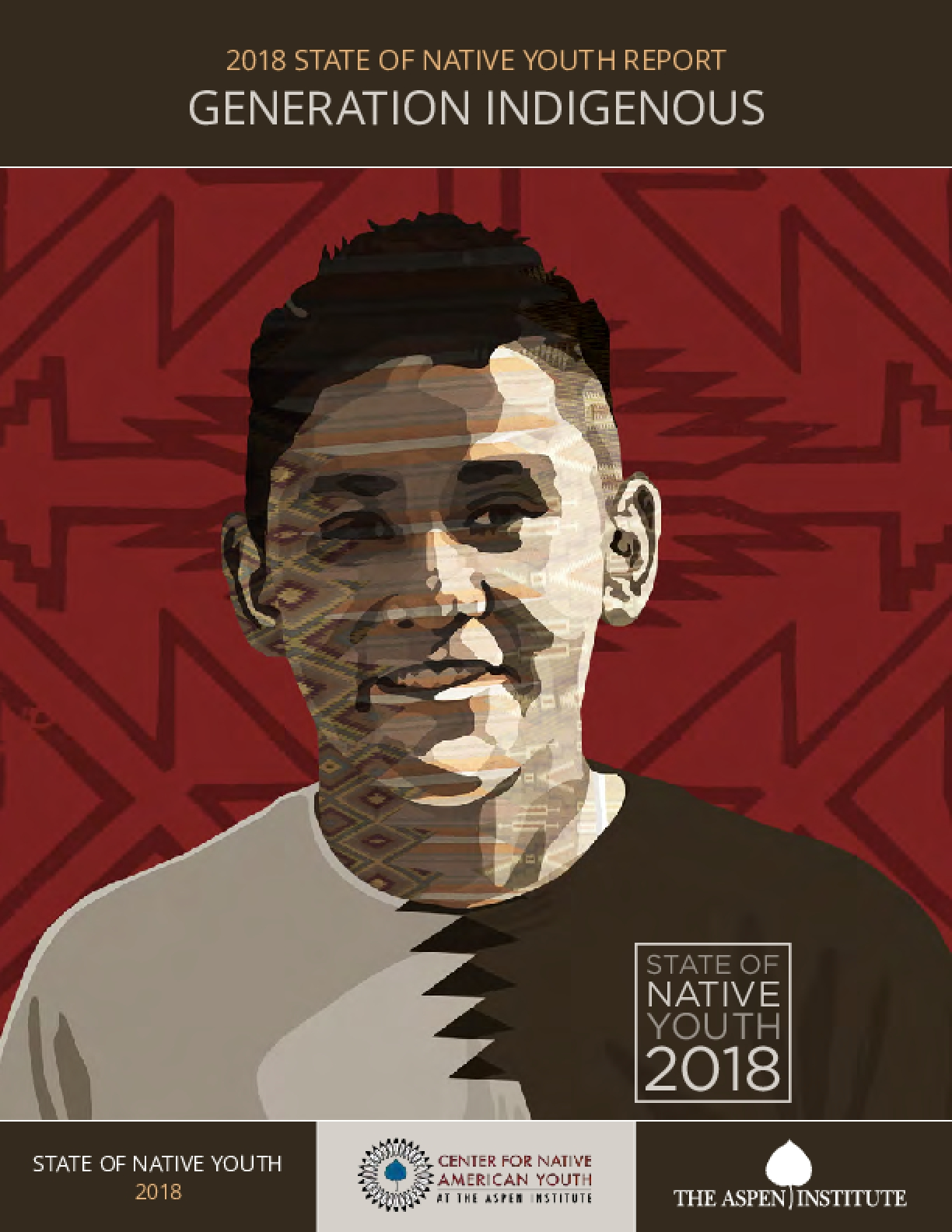2018 State of Native Youth Report : Generation Indigenous