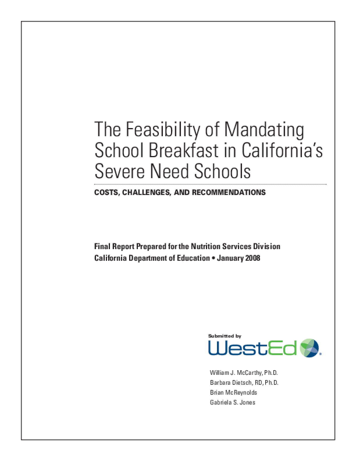 The Feasibility of Mandating School Breakfast in California's Severe Need Schools: Costs, Challenges, and Recommendations