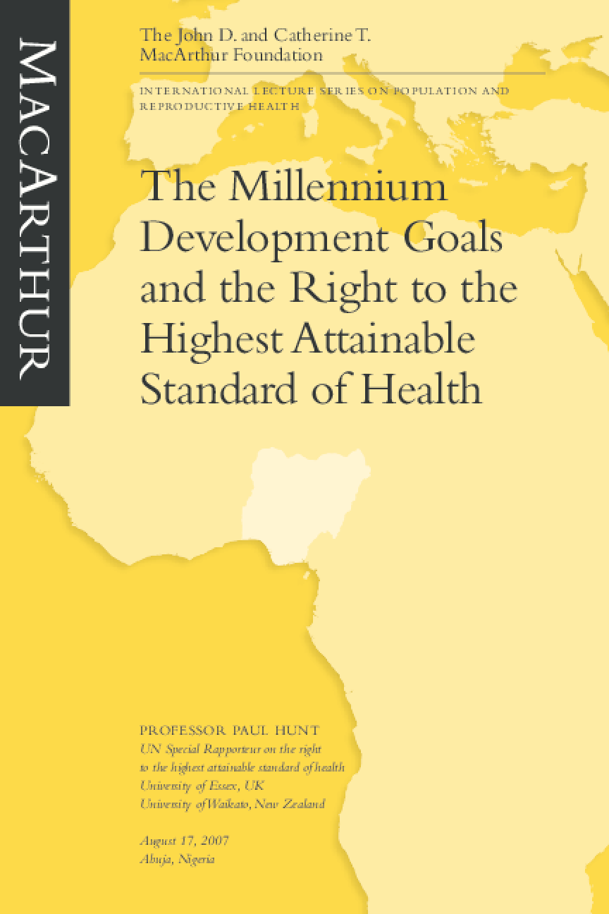 The Millennium Development Goals and the Right to the Highest Attainable Standard of Health