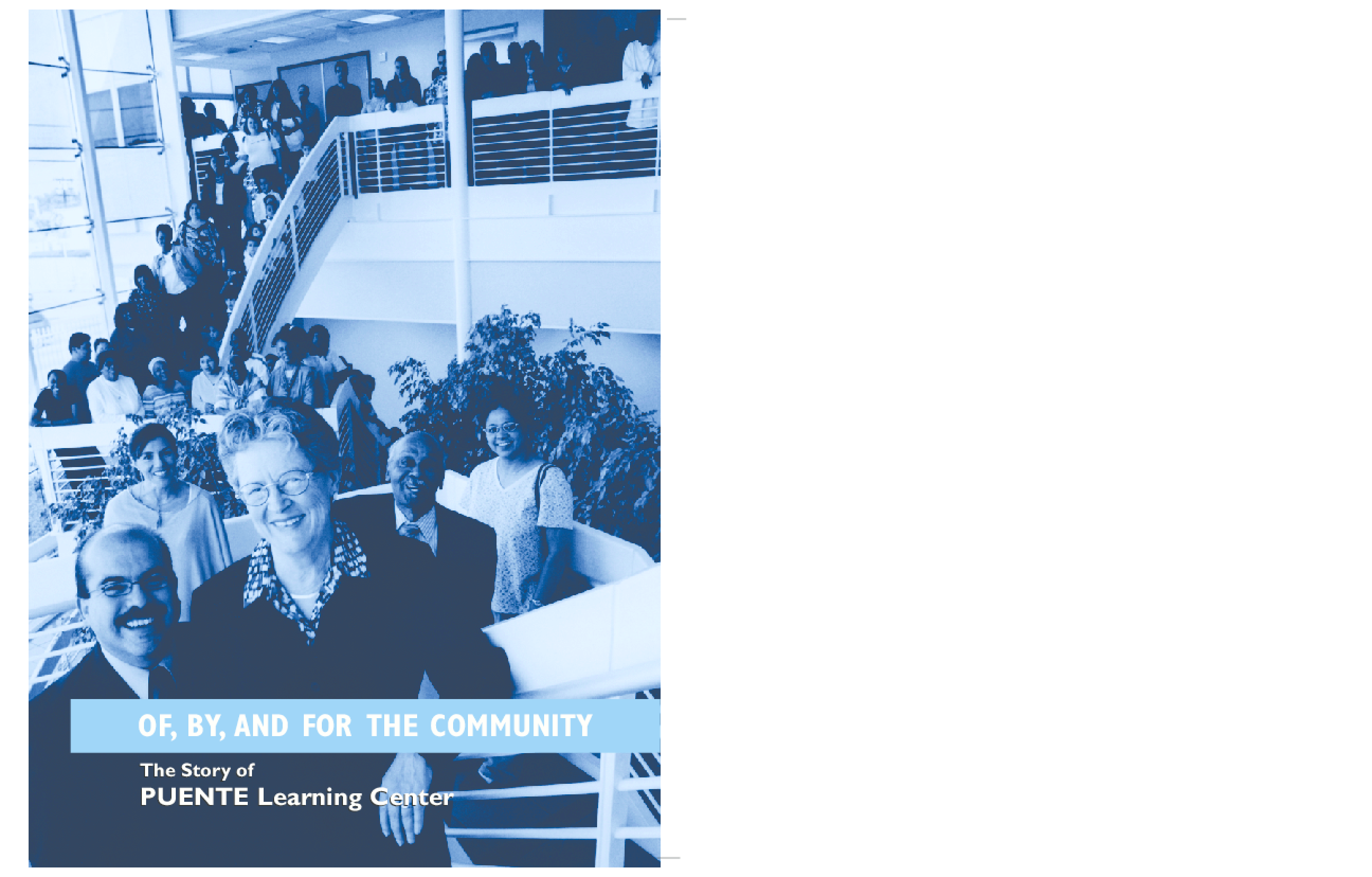 Of, By, and For the Community: The Story of PUENTE Learning Center