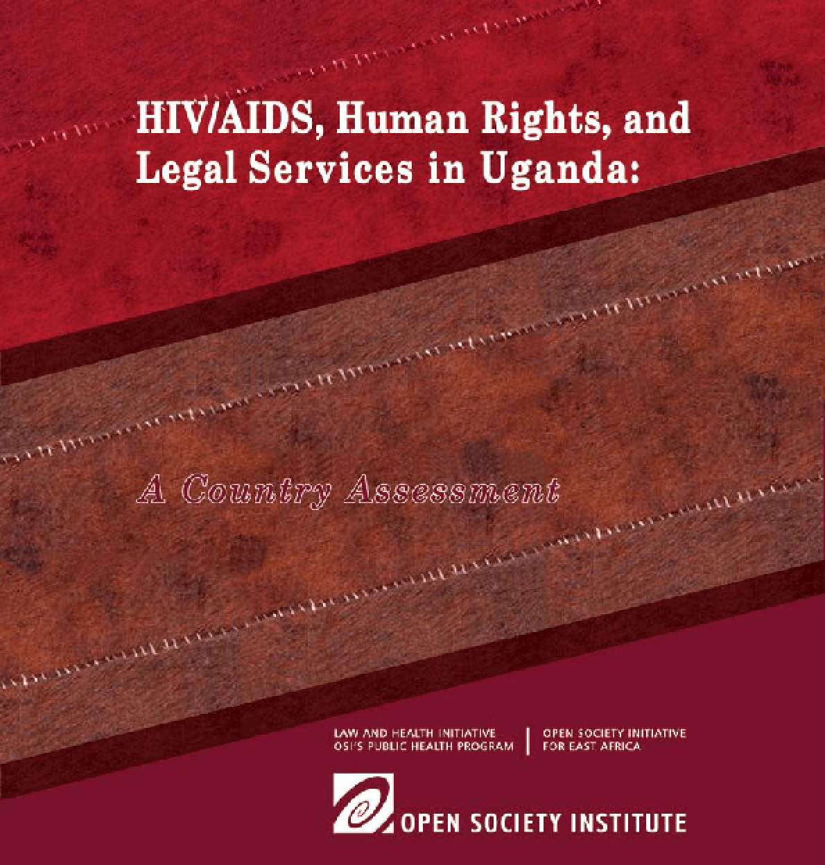 HIV/AIDS, Human Rights, and Legal Services in Uganda