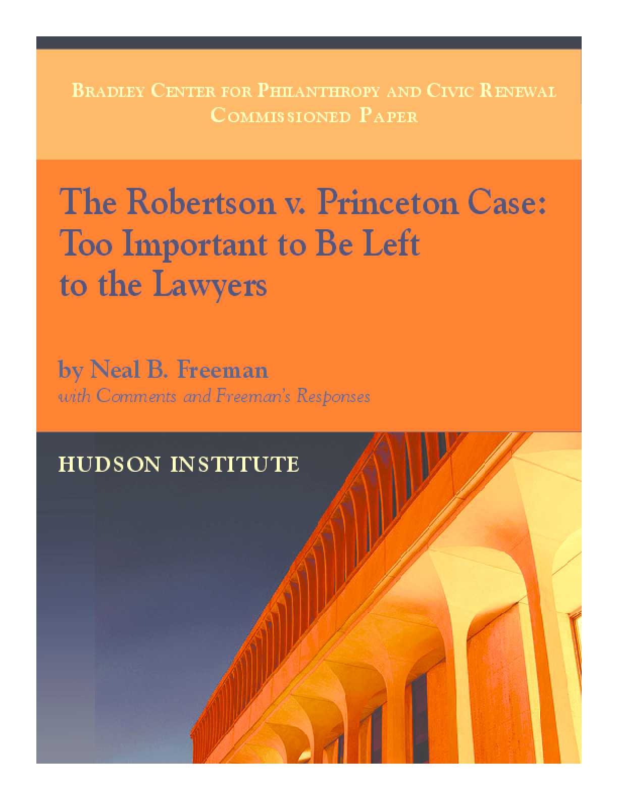 The Robertson v. Princeton Case: Too Important to Be Left to the Lawyers