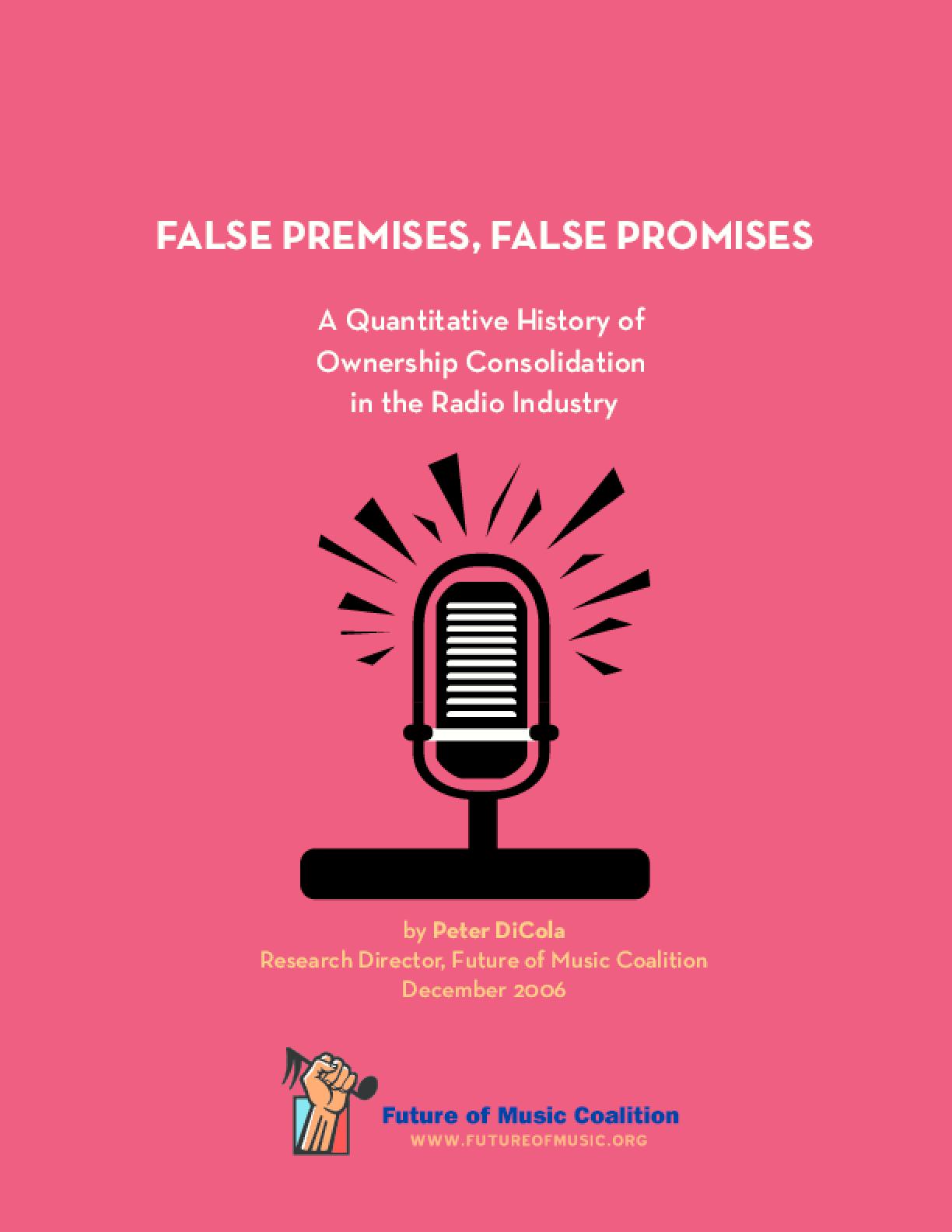 False Premises, False Promises: A Quantitative History of Ownership Consolidation in the Radio Industry