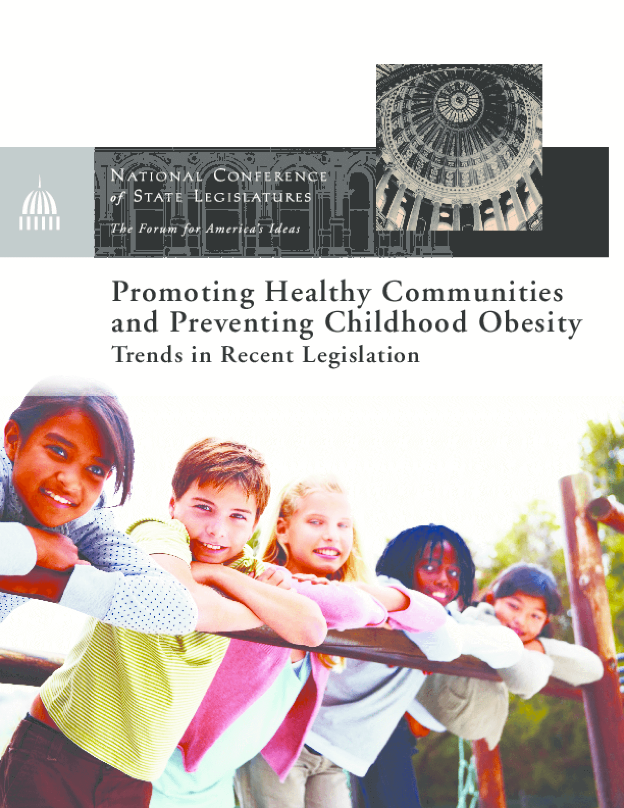 Promoting Healthy Communities and Preventing Childhood Obesity: Trends in Recent Legislation