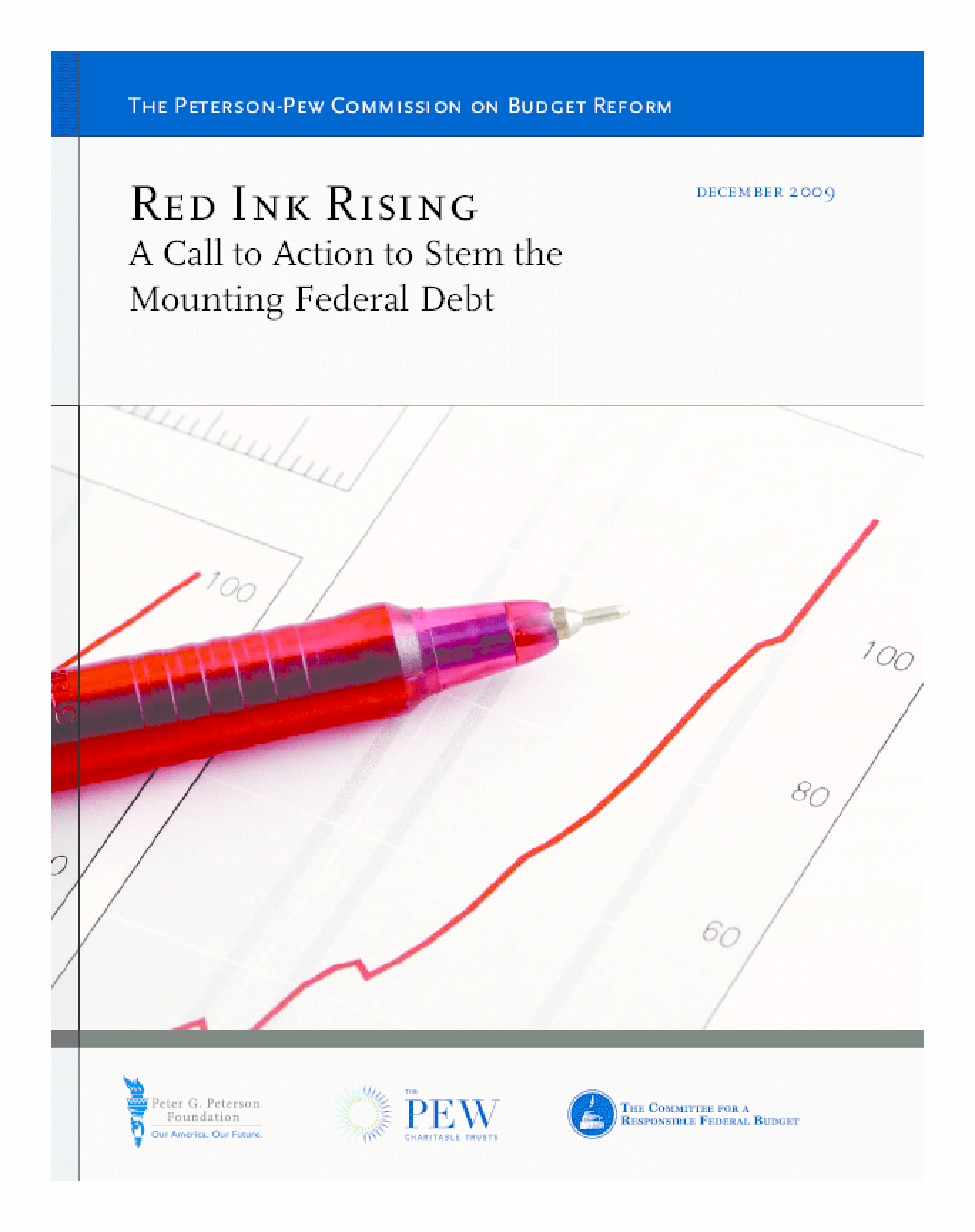 Red Ink Rising: A Call to Action to Stem the Mounting Federal Debt