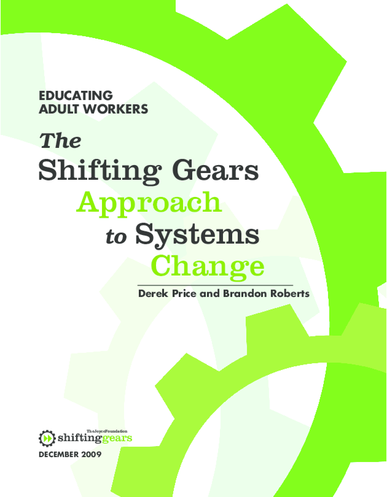 The Shifting Gears Approach to Systems Change