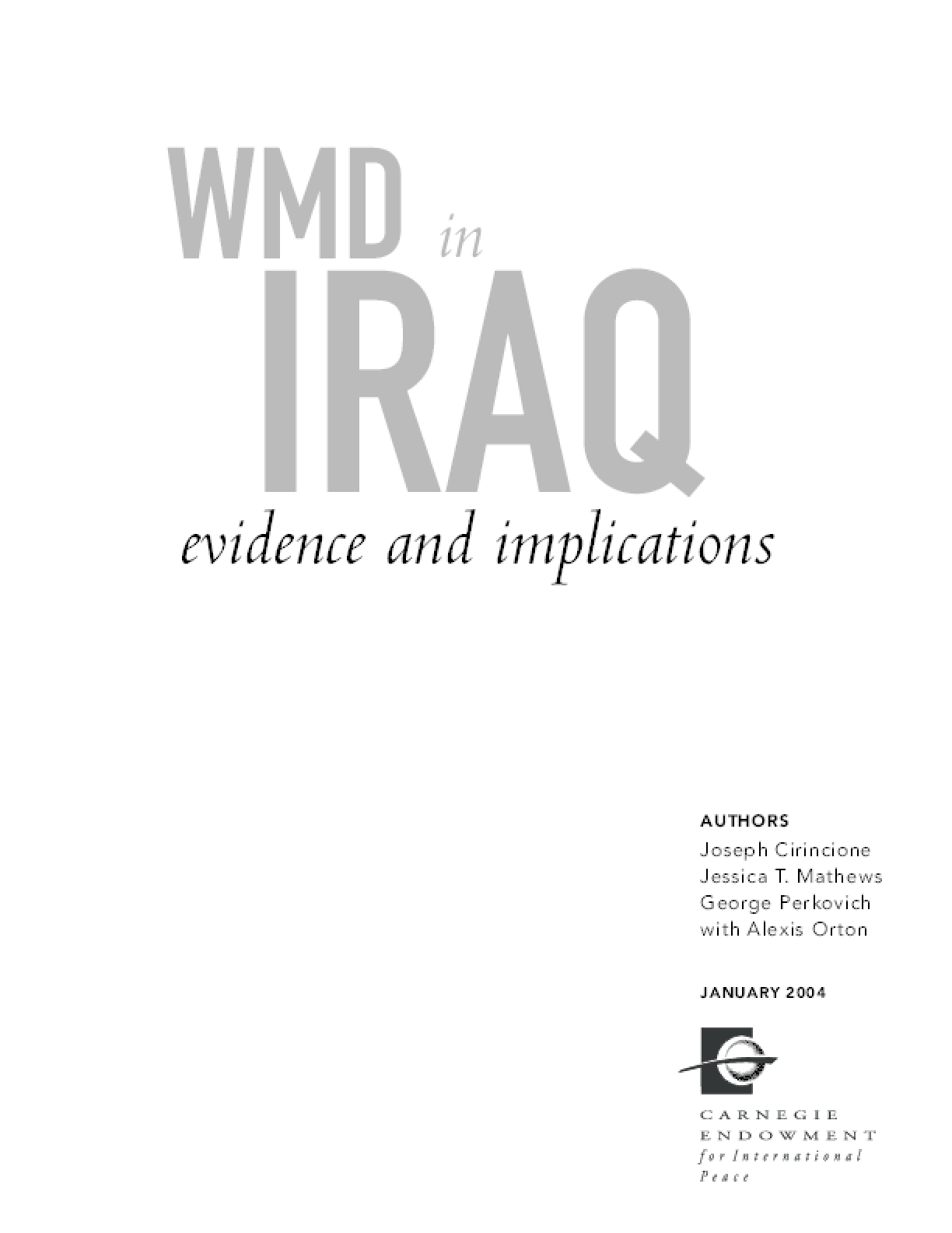 WMD in Iraq: Evidence and Implications