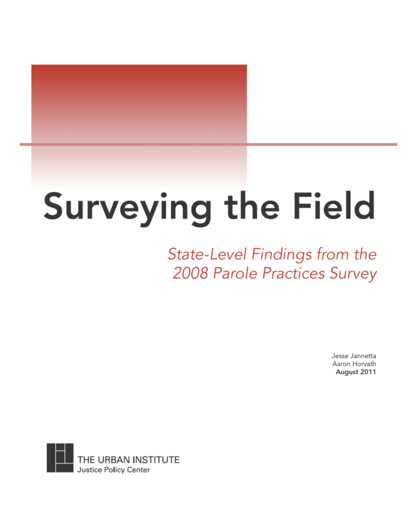 Surveying the Field: State-Level Findings From the 2008 Parole Practices Survey