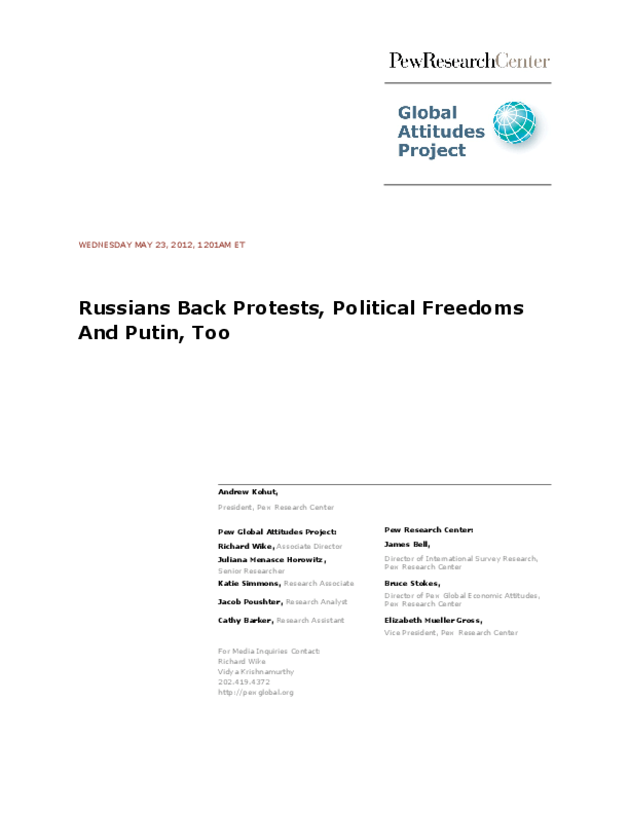 Russians Back Protests, Political Freedoms and Putin, Too