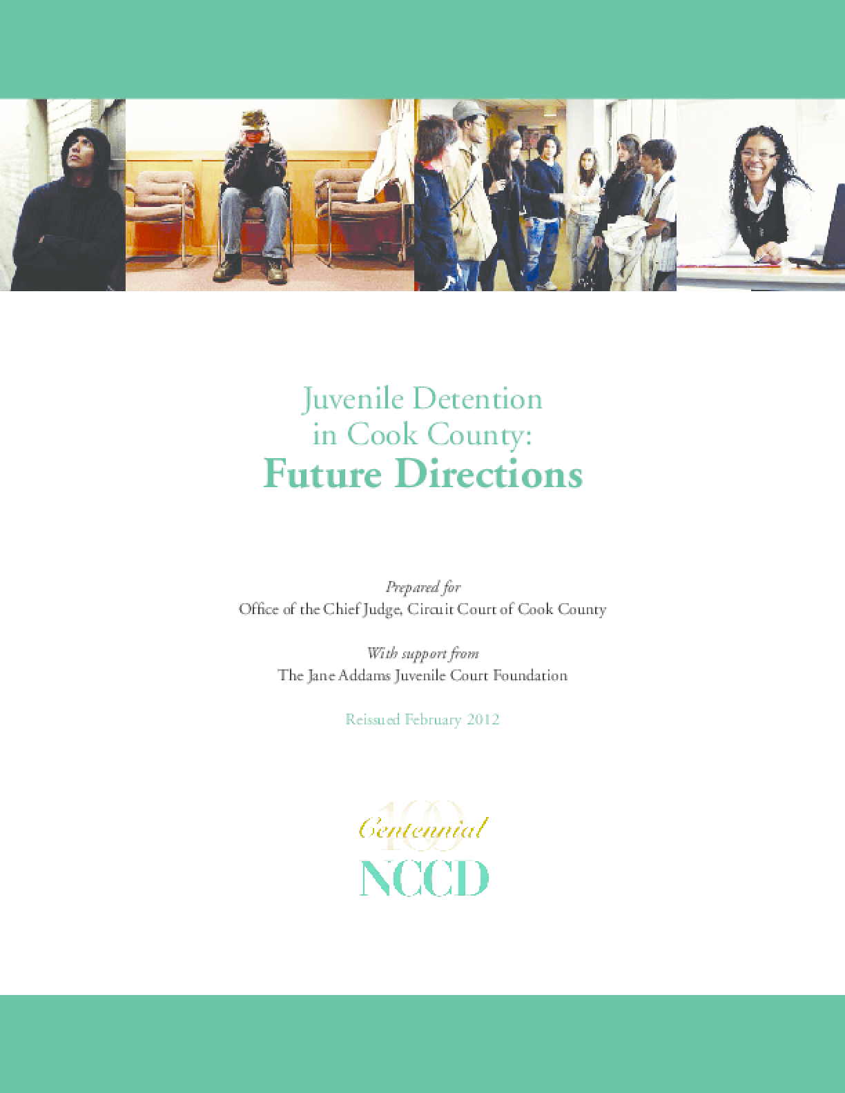 Juvenile Detention in Cook County: Future Directions