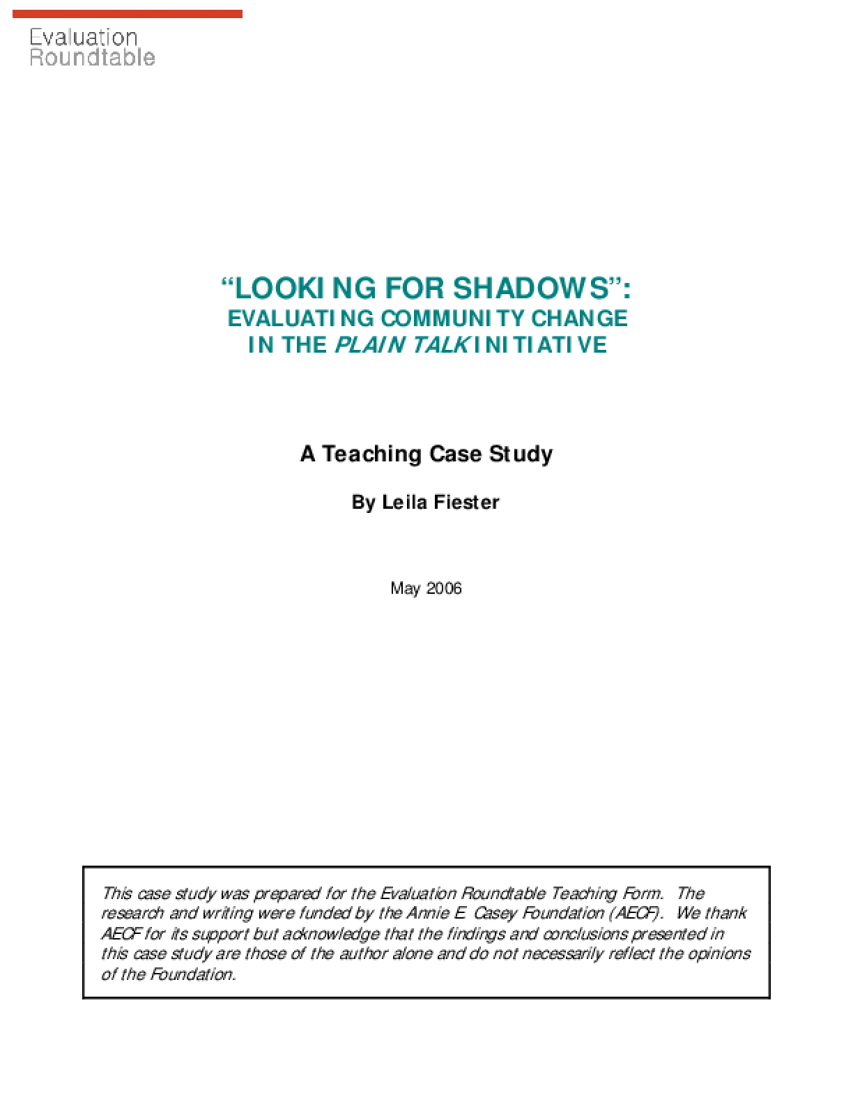 Looking For Shadows: Evaluating Community Change in the Annie E. Casey Foundation Plain Talk Initiative