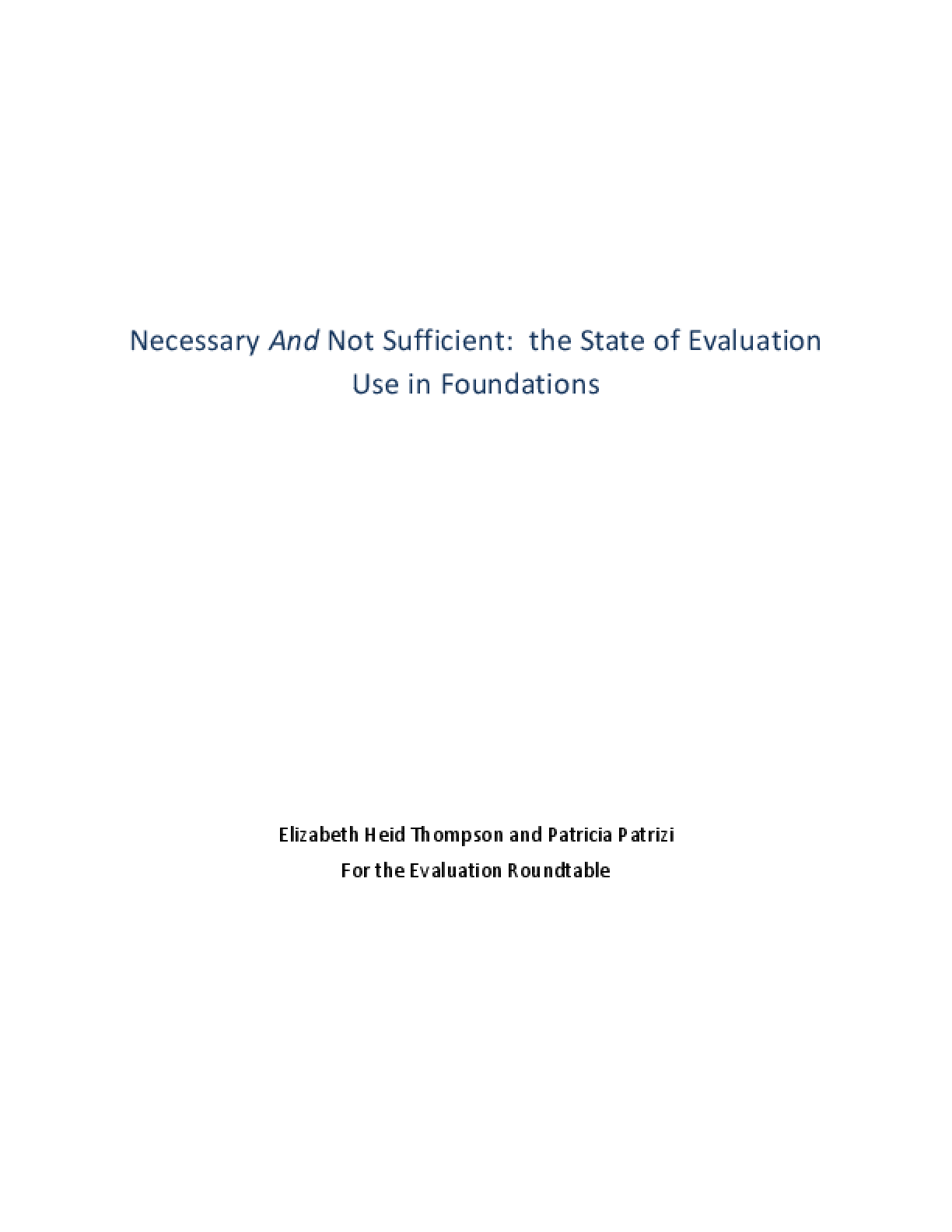 Necessary and Not Sufficient: the State of Evaluation Use in Foundations