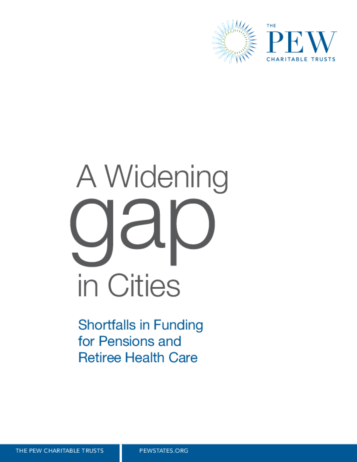 A Widening Gap in Cities: Shortfalls in Funding for Pensions and Retiree Health Care