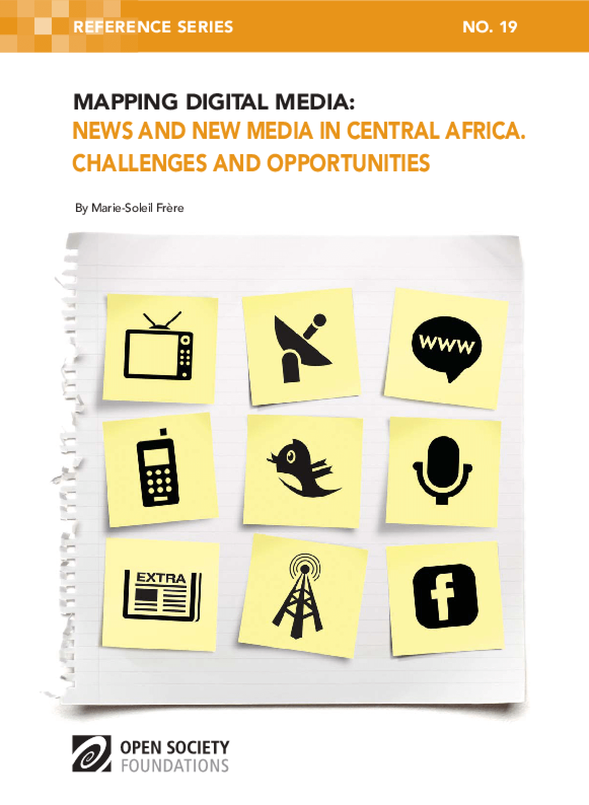Mapping Digital Media: News and New Media in Central Africa - Challenges and Opportunities