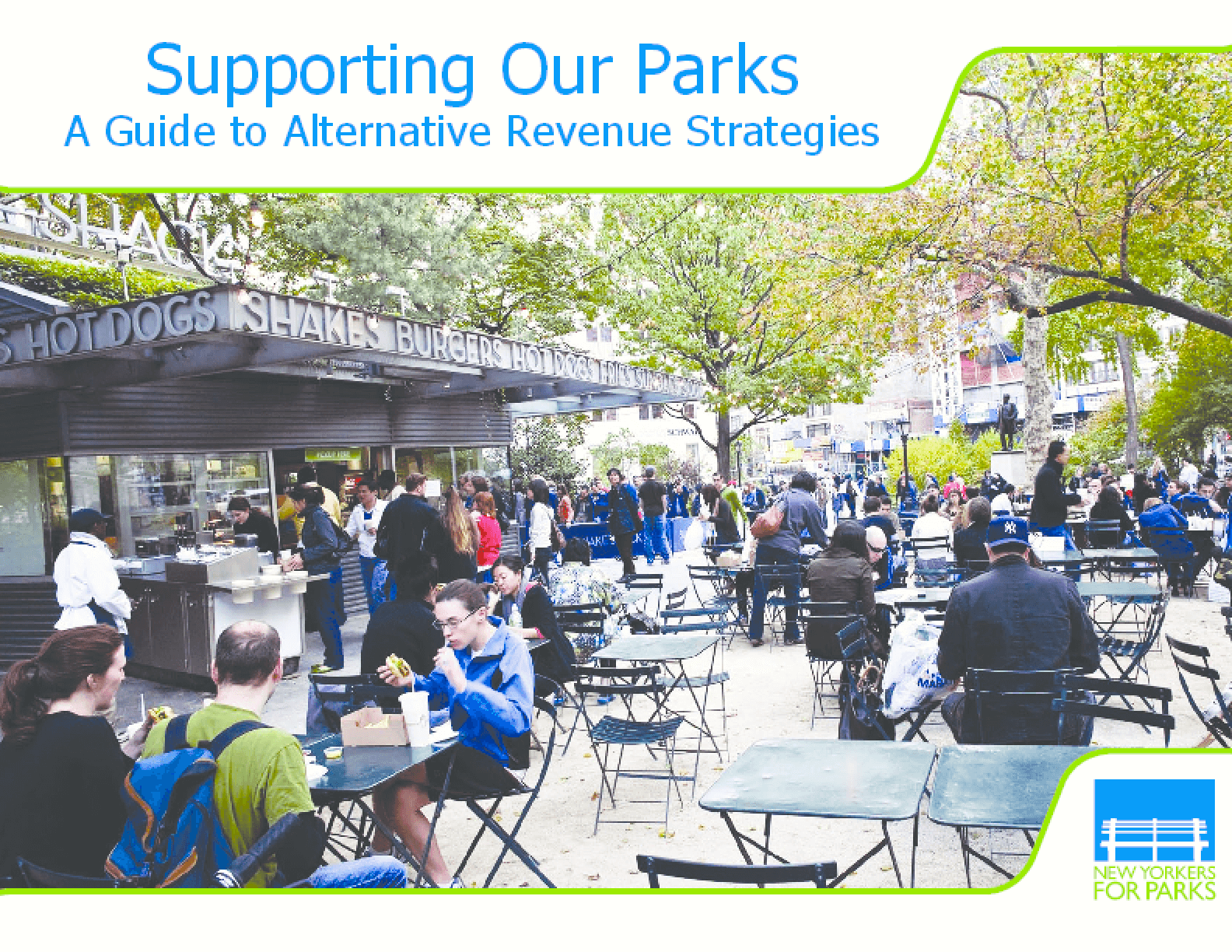 Supporting Our Parks: A Guide to Alternative Revenue Strategies