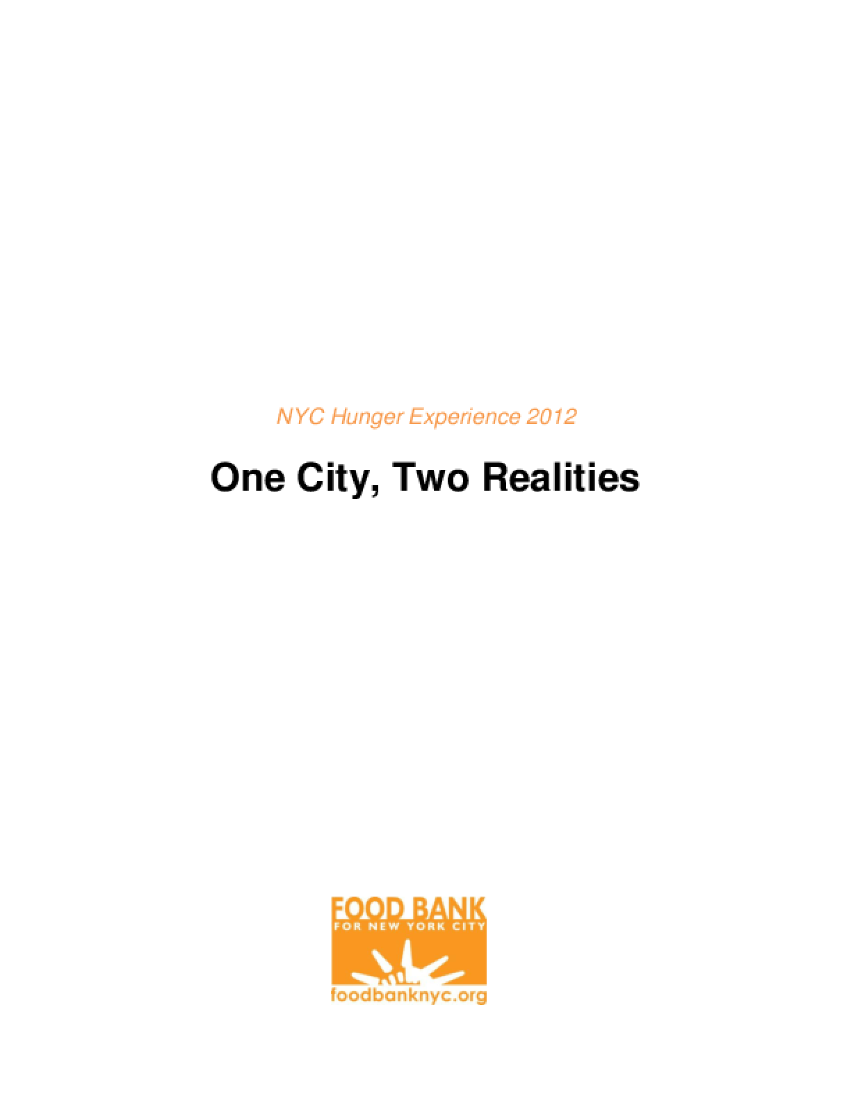 NYC Hunger Experience 2012: One City, Two Realities